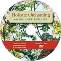 DVD: Holistic Orcharding with Michael Phillips -- click for dvd description and video
